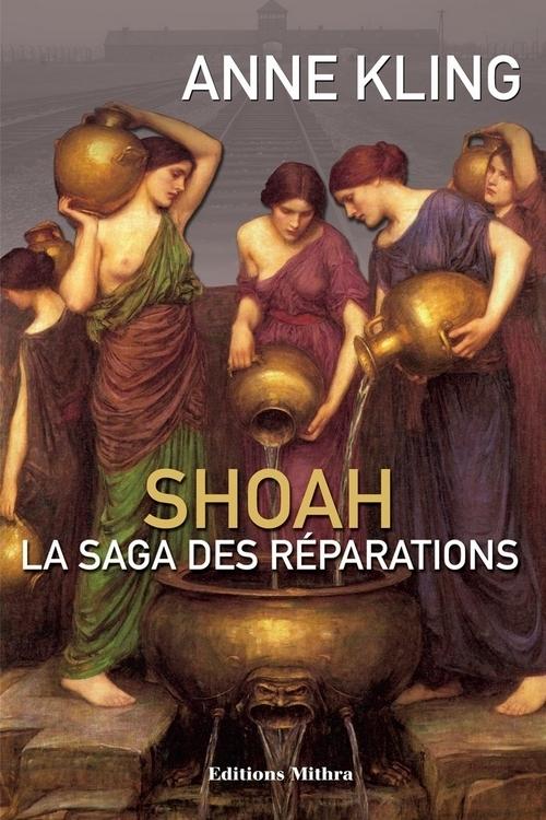 500_x_800_-_Shoah_la_saga_des_reparation_-_Anne_Kling_
